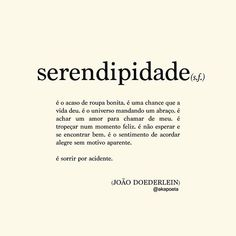 JOÃO DOEDERLEIN (@akapoeta) | Instagram photos and videos Some Words, New Words, Some Quotes, Best Quotes, Motivational Phrases, Inspirational Quotes, Positive Vibes, Inspire Me, Sentences