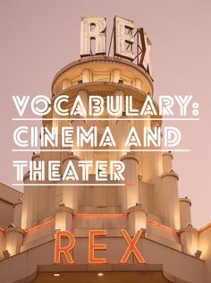 French Vocab: Cinema and Theater – Le cinéma et le théâtre #french #lesson