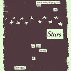 the stars on the ceiling by Austin Kleon