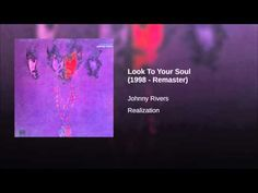 Johnny Rivers 'Look To Your Soul'