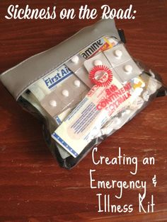 sic  kness in carCreating an Emergency Travel First Aid Kit #travelwithkids #illness #firstaid