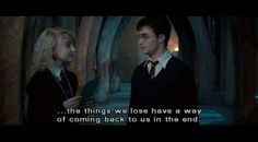 the things we lose have a way of coming back to us in the end - Luna Lovegood, Harry Potter Hogwarts Tumblr, Very Potter Musical, Words That Describe Me, Harry Potter Pin, Neville Longbottom, Yer A Wizard Harry, Fictional World, Luna Lovegood, Mischief Managed