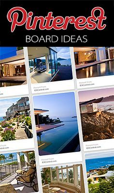 60 Pinterest Board Ideas for Real Estate Marketing - Generate more traffic to your real estate website using Pinterest. It's a great real estate marketing tool that's fun!