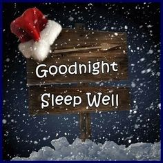 good night wishes thoughts Cute Good Night, Good Night Sweet Dreams, Good Night Image, Good Morning Good Night, Good Morning Images, Morning Light, Christmas Quotes, Christmas Images, Christmas Wishes