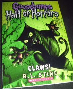 Goosebumps Hall of Horrors: Claws! 1 by R. L. Stine (2011, Paperback)