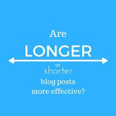 Blog Post Length: How Long Should My Blog Posts Be?