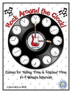 Time to Rock Around the Clock! Games for Telling Time and
