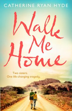 Walk Me Home by Catherine Ryan Hyde $36.99