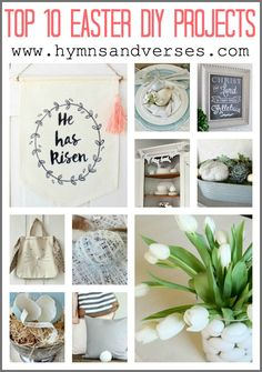 Today I thought I would share my Top 10 Easter DIY projects that you can