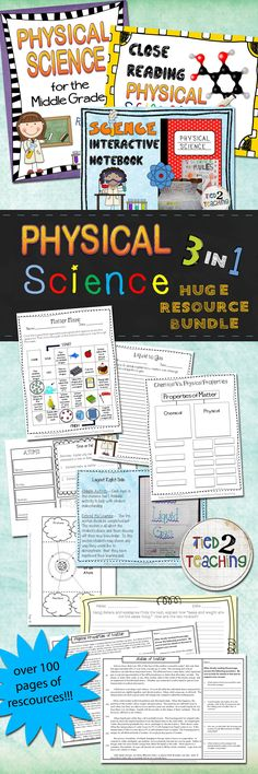 This huge 3 in 1 physical science resource bundle contains three must have resources for any middle grades physical science curriculum! ***THIS BUNDLE INCLUDES THE FOLLOWING THREE TIED 2 TEACHING PRODUCTS*** Close Reading (PHYSICAL SCIENCE) With Writing to Text Prompts Physical Science for the Middle Grades Resource Pack Science Interactive Notebook (Physical Science