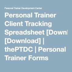 Personal Trainer Client Tracking Spreadsheet [Download] | thePTDC | Personal Trainer Forms
