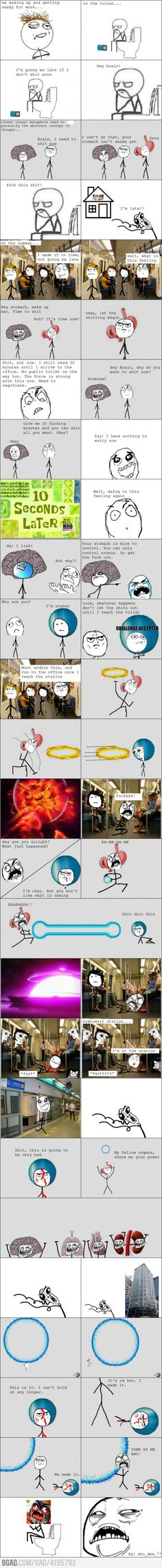 So this is what happens inside me every time I go to work : Story of Scumbag brain and Good guy uranus