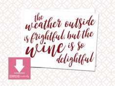 Printable WINE is so delightful Holiday by ArtfulHappiness on Etsy