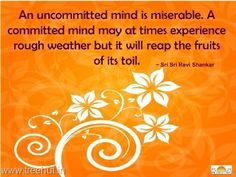 Quote on A committed mind , by Sri Sri Ravi Shankar