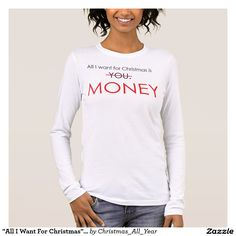 """""""All I Want For Christmas"""" Women's TSHIRT"""