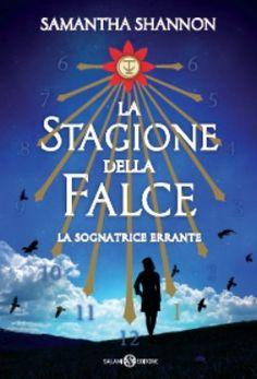 La stagione della falce, di Samantha Shannon - Il libraio.it - Libri, autori e passioni letterarie