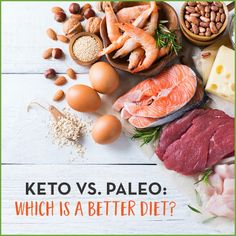 Both ketogenic and Paleo diets have taken the health world by storm in recent years; but is one better than the other for weight loss?