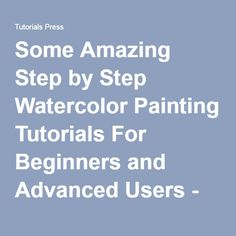 Some Amazing Step by Step Watercolor Painting Tutorials For Beginners and Advanced Users - Tutorials Press Watercolor Painting Techniques, Watercolor Projects, Painting Lessons, Watercolour Painting, Watercolour Birds, Painting Flowers, Watercolor Texture, Watercolor Pencils, Watercolours