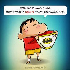 Shinchan and Batman Funny Quote.