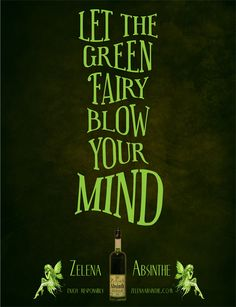 "Goth: Absinthe ~ ""Let the Green Fairy blow your mind. Saul Bass, Vintage Ads, Vintage Posters, Absinthe Drinker, Green Fairy Absinthe, Artemisia Absinthium, Shades Of Green, Faeries, Mindfulness"
