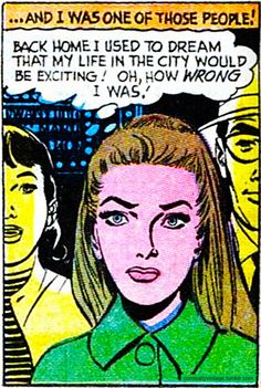 "Comic Girls Say.... "" back home I used to dream that life in the city would be exciting..Oh, how wrong I was!"" #comic #vintage #popart"