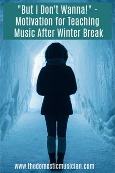Teaching after Winter break can be tough.  If you're wanting to find some motivation for getting back into teaching music, than this post is for you.