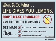 What to do, when life gives you lemons.
