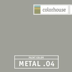 Colorhouse METAL .04 - Citron's best friend. This grounding neutral lets brighter colors take center stage. Try this color in living rooms and master suites.