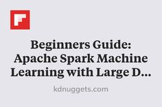 Beginners Guide: Apache Spark Machine Learning with Large Data - KDnuggets Apache Spark, What Happened To You, Data Science, Machine Learning, Productivity, Me Quotes, Psychology, Relationship, Mood