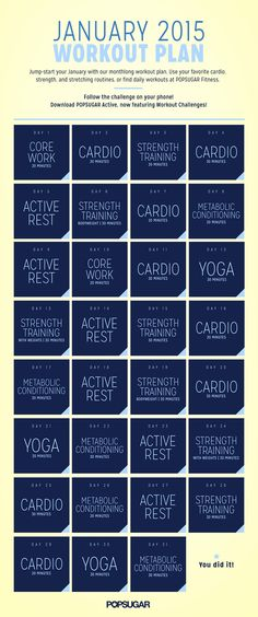 Use this January workout calendar to meet your fitness goals in the New Year.  Follow this calendar or check out workouts as we share them daily in our Get Fit 2015 Workout Challenge: http://www.popsugar.com/fitness/Get-Fit-2015-36297771