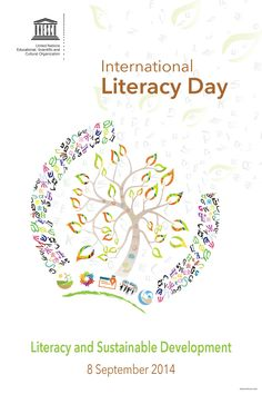 Happy International Literacy Day! September 8, 2014   For more information check out http://www.unesco.org/new/en/unesco/events/prizes-and-celebrations/celebrations/international-days/literacy-day/