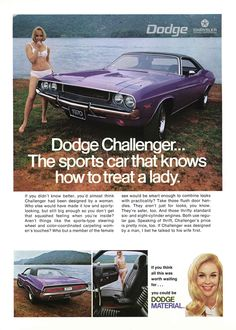 "Dodge Challenger - ""The sports car that knows how to treat a lady"""