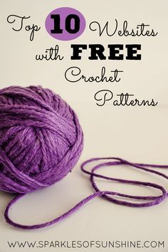 If you're looking for free crochet patterns, you're in luck. Check out this list of the top 10 websites with free crochet patterns.