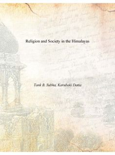 Religion and Society in the Himalayas