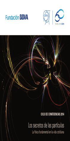 Los secretos de las partículas: la física fundamental de la vida cotidiana Los objetivos principales de este ciclo de conferencias son dar a conocer los beneficios de la ciencia en la sociedad, presentar los retos presentes y futuros en el campo de la física de partículas y mostrar las tecnologías utilizadas en las grandes instalaciones científicas como el CERN. Ubicado en la Biblioteca Central de Badajoz Novedad destcada del mes de junio