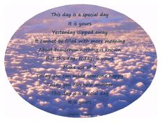 this day is a special day it is yours
