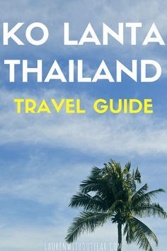 Ko Lanta Thailand Travel Guide | Koh Lanta thai honeymoon couples romantic island vacation tropical low season high season accommodation resorts best advice tips chill laid-back relaxed beach beachy swanky fancy food bars nightlife moon party half moon jungle scooter national park motorbike rental age license tuk tuk transportation from krabi airport transportation bars food restaurants top paradise trip budget price cost language barrier what to do activities attractions waterfall elephant…