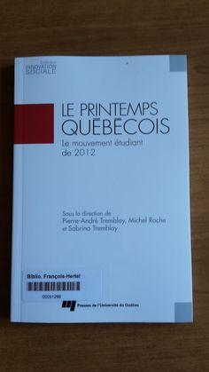 Le printemps québécois (371.8109714 P957)