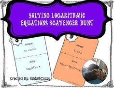 This scavenger hunt contains 16 problems to practice solving logarithmic equations. . The problems vary in difficulty; they require log properties, solving linear equations, and solving quadratic equations.This activity is a great way to get students moving around the classroom while practicing math... Log Properties, Logarithmic Functions, Solving Linear Equations, Algebra 2, Mathematics, Students, Classroom, Teaching, Activities