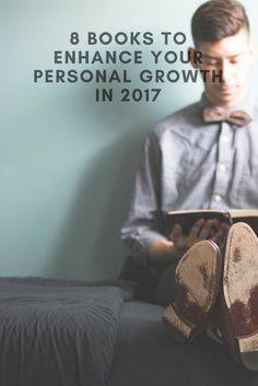 8 Books that will Enhance your Personal Growth in 2017