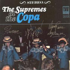 """The Supremes """"The Supremes at the Copa"""" LP (1965) autographed by Florence Ballard, Mary Wilson & Diana Ross"""
