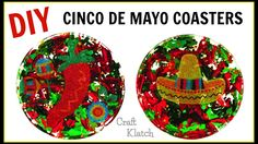 DIY  How to Make Cinco De Mayo Coasters | Craft Klatch Another Coaster F...