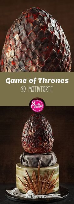 Passend zu Game of Thrones Serie, eine 3D Game of Thrones Drachenei Motivtorte!