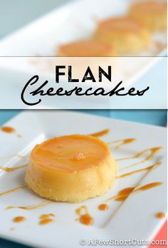 Dessert never tasted so good! Make these Simple Flan Cheesecakes! #recipe