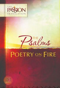 Paperback version The Psalms, Poetry on Fire (Passion Translation) by Dr. Brian Simmons $20