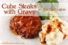 cube steaks with gravy in the slow cooker