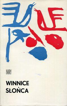 """""""Winnice słońca"""" Edited by Jerzy Laua Cover by Rumen Rajczew Published by Wydawnictwo Iskry 1967"""