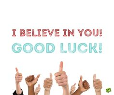 We have loaded this page with some of the best and most inspiring good luck messages for interviews that you can find online. Exam Good Luck Quotes, Good Luck For Exams, Good Wishes Quotes, Exam Quotes Funny, Job Quotes, Love Me Quotes, Good Luck Sayings, Best Wishes For Exam, Job Wishes