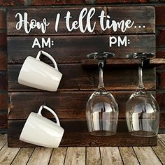 How To Tell Time, How To Tell Time Coffee/Wine Rack, Coffee Wine Holder, Funny Kitchen Sign, Rustic Coffee/Wine Holder Pallet Home Decor, Diy Home Decor, Diy Pallet, Pallet Wood, Home Decoration, Decor Crafts, Coffee Wine, Coffee Cups, Coffee Shop