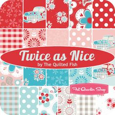 Twice as Nice Fat Quarter Bundle The Quilted Fish for Riley Blake Designs - Fat Quarter Shop